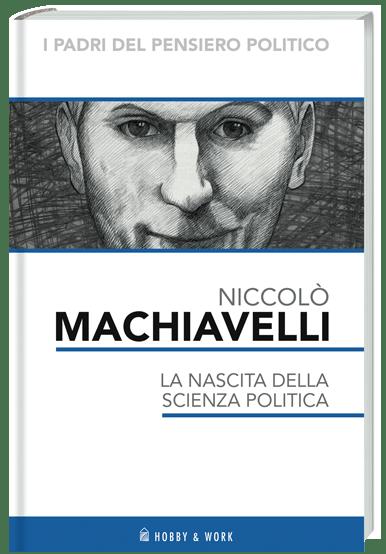 Machiavelli I padri del pensiero politico