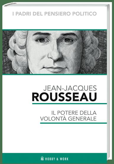 Rosseau I padri del pensiero politico